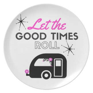let the good times roll melamine plate
