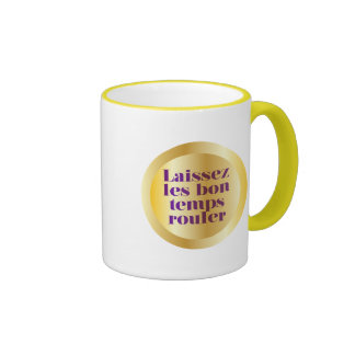 Let The Good Times Roll Mugs