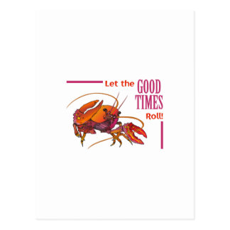 LET THE GOOD TIMES ROLL POSTCARD