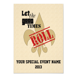 Let the Good Times Roll Special Event Party 13 Cm X 18 Cm Invitation Card