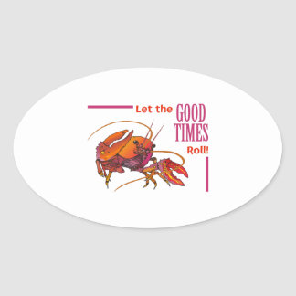 LET THE GOOD TIMES ROLL OVAL STICKERS