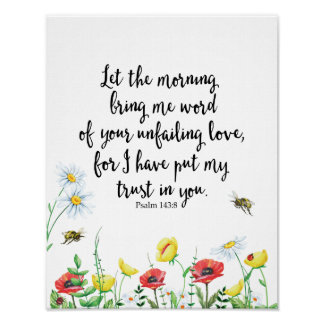 Let the Morning Bring Me Word of Your Unfailing Poster
