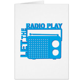 Let the Radio Play Greeting Cards