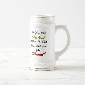 Let The Son Shine On You Mug