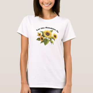 Let the Sunshine In Ladies Baby Doll T-Shirt