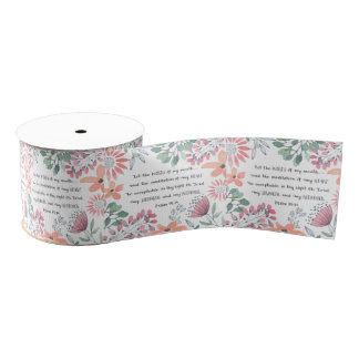 Let the Words of my Mouth - Ps 19:14 Grosgrain Ribbon
