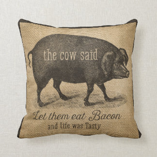 Let them eat Bacon The cow Said Cushion