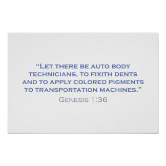 Let there be Auto Body Technicians Poster
