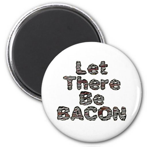 Let There Be BACON! Magnets