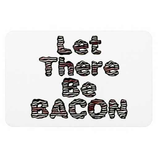 Let There Be BACON! Rectangular Magnets