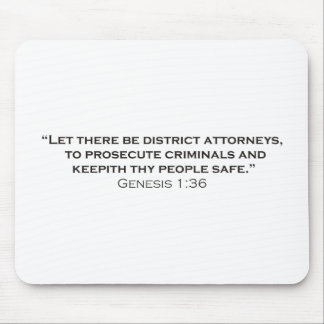 Let there be District Attorneys Mouse Mat