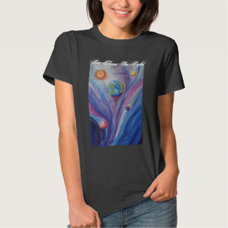 """""""Let There Be Light"""" T Shirt"""