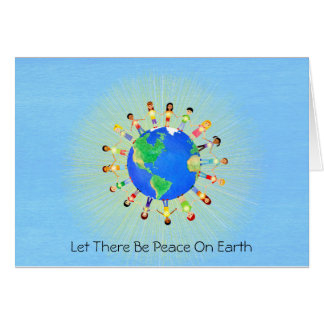 Let There Be Peace on Earth Greeting Card