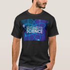 LET US PAUSE NOW FOR A MOMENT OF SCIENCE T-Shirt