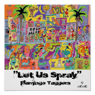 """Let Us Spray"" Posters"