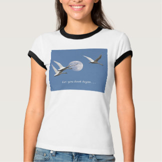 """""""Let your Book Begin"""" T shirt"""