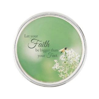 """Let your Faith…"" Christian Quote Floral Flower Lapel Pin"