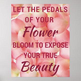 Let Your Flower Bloom Poster