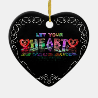 Let Your Heart be Your Guide Ceramic Heart Decoration