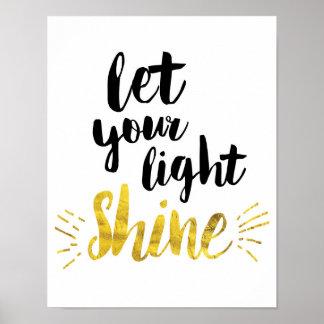Let Your Light Shine Art Print
