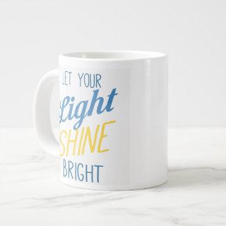 Let your Light Shine Bright! Jumbo Mug