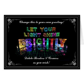 Let Your Light Shine Brightly Card
