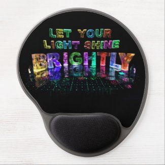 Let Your Light Shine Brightly Gel Mouse Mat