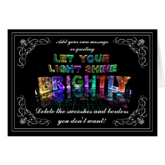 Let Your Light Shine Brightly Greeting Cards