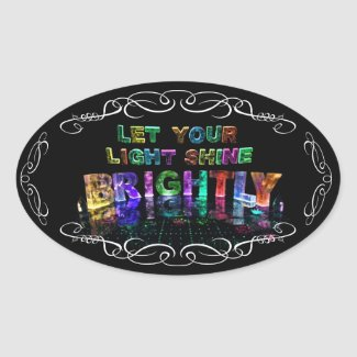 Let Your Light Shine Brightly Oval Stickers