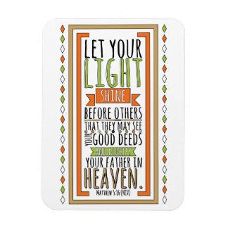 Let Your Light Shine... (Mark 5:16 NIV) Magnet