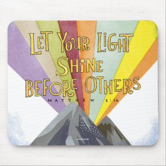 Let Your Light Shine Mouse Mat