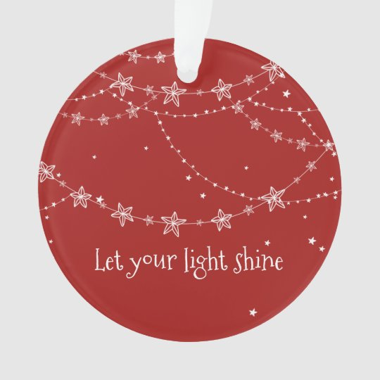 Let Your Light Shine | Ornament