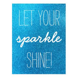 Let Your Sparkle Shine Blue Glitter Postcard