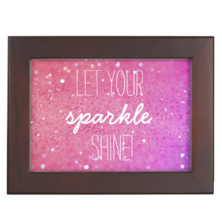 Let Your Sparkle shine Pink Bokeh Keepsake Box