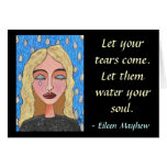 Let your tears come... - greeting card