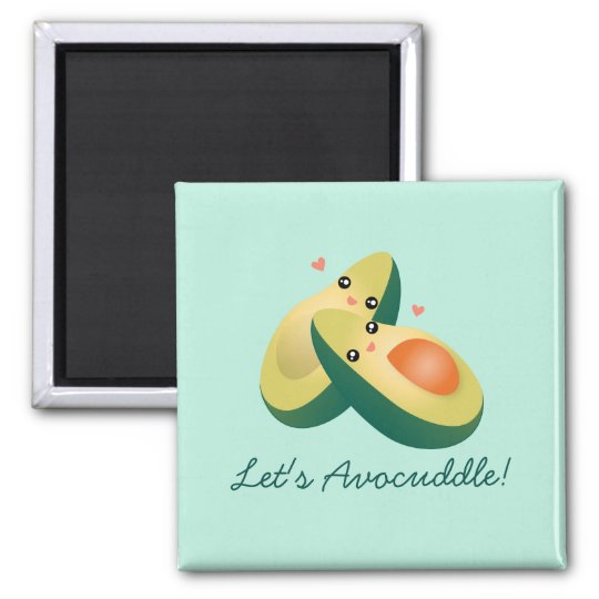 Let's Avocuddle Funny Cute Avocados Pun Humour Magnet