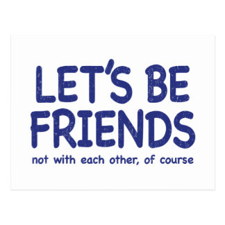 Let's be friends - distressed version postcard