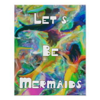 Let's Be Mermaids Digital Art Poster