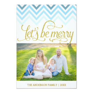 Let's be Merry chevron Christmas Card
