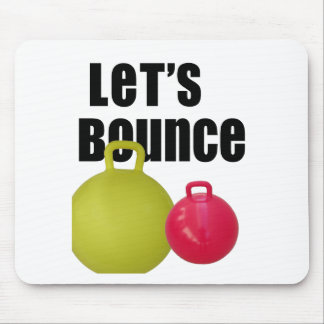 Let's Bounce Mouse Pad