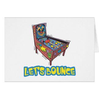 Lets Bounce Pinball Machine Greeting Card
