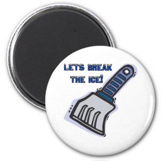Lets Break The Ice 6 Cm Round Magnet