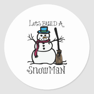 Lets Build A Snow Man Round Stickers