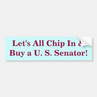 Let's Buy a U.S. Senator Bumper Sticker