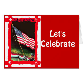 Let's celebrate, Fly the flag Greeting Card