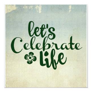 Let's Celebrate life Card