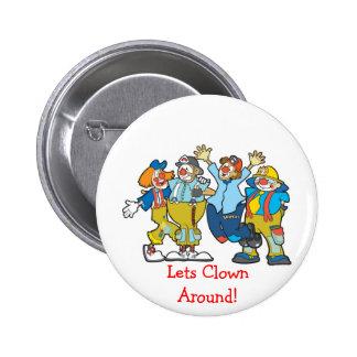 Lets Clown Around! Button 2 Inch Round Button