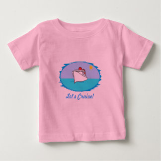 Let's Cruise Baby Shirt