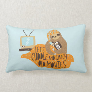 """Let's Cuddle and Watch Old Movies"" Sloth Lumbar Cushion"
