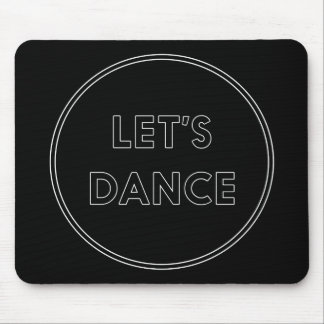 Let's Dance Mouse Mat